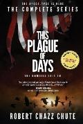 This Plague of Days, Omnibus Edition: The Complete Series