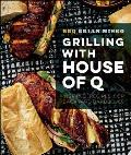 Grilling with House of Q: Inspired Recipes for Backyard Barbecues