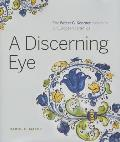 A Discerning Eye: The Walter C. Koerner Collection of European Ceramics
