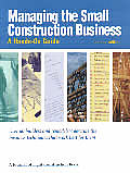 Managing The Small Construction Business 2nd Edition