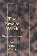The Smoke Week: September 11-21, 2001 Cover