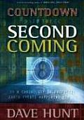 Countdown to the Second Coming A Chronology of Prophetic Earth Events Happening Now