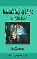 Isaiah's Gift of Hope: Thy Will Be Done