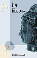 Life of the Buddha : According To the Pali Canon ((Rev)92 Edition) Cover