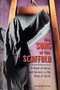 Song At The Scaffold A Novel Of Horror