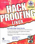 Hack Proofing Linux A Guide To Open Source Sec