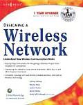 Designing a Wireless Network: Understand How Wireless Communication Works