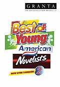 Best of Young American Novelists 2