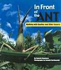 In Front of the Ant: Walking with Beetles and Other Insects