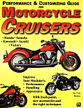 Motorcycle Cruiser Performance & Customizing Guide