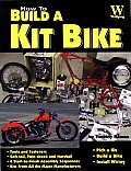 How to Build a Kit Motorcycle