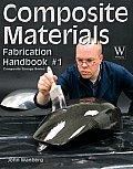Composite Materials: Fabrication Handbook #1 (Composite Garage)