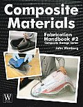 Composite Materials Fabrication Handbook 2