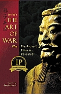 Sun Tzu's Art Of War Plus The Ancient Chinese Revealed by Sun Tzu