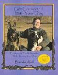 Get Connected with Your Dog: Emphasizing the Relationship While Training Your Dog [With DVD]