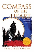 Compass of the Heart: A Novel of Discovery