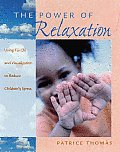 Power of Relaxation Using Tai Chi & Visualization to Reduce Childrens Stress