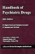 Handbook Of Psychiatric Drugs 2005