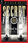 The Secret Front: Nazi Political Espionage 1938-1945