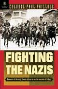 Fighting the Nazis: French Military Intelligence and Counterintelligence 1935-1945