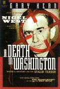 A Death in Washington: Walter G. Krivitsky and the Stalin Terror
