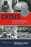 Crisis 40 Stories Revealing the Personal Social & Religious Pain & Trauma of Growing Up Gay in America