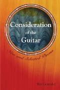Consideration of the Guitar: New and Selected Poems 1986-2005