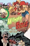 Mutant Texas: Tales Of Sheriff Ida Red by Paul Dini