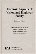 Forensic Aspects of Vision and Highway Safety