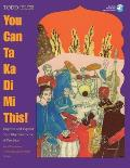 You Can Ta Ka Di Mi This!: Improve and Expand Your Rhythmic Sense and Precision with CD (Audio)