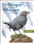 The Singer in the Stream: A Story of American Dippers