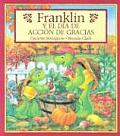 Franklin y el Dia de Accion de Gracias / Franklin's Thanksgiving