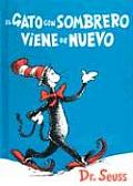 El Gato Con Sombrero Viene de Nuevo The Cat in the Hat Comes Back