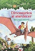 La Casa Del Arbol 01 Dinosaurios al Atardecer Dinosaurs Before Dark
