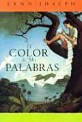 El Color de mis Palabras / The Color of My Words
