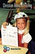 Christian Homeschooling Foundation & Pra