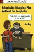 A Positive Schoolwide Discipline Plan Without the Loopholes: A Salamander Is Not a Fish