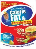 The Calorieking Calorie, Fat & Carbohydrate Counter(2011) - Large Print (Calorieking Calorie, Fat & Carbohydrate Counter)