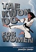 Tae Kwon Do for Women (01 Edition)