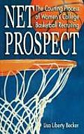 Net Prospect The Courting Process of Womens College Basketball Recruiting