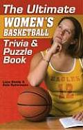 Ultimate Women's Basketball Trivia & Puzzle Book