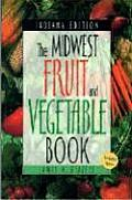 Midwest Fruit and Vegetable Book: Indiana (Midwest Fruit and Vegetables)
