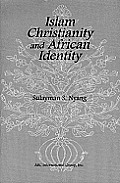 Islam, Christianity and African Identity (99 Edition)