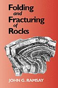 Folding and Fracturing of Rocks (International Series in the Earth and Planetary Sciences)