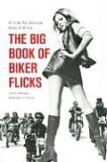 Big Book of Biker Flicks 40 of the Best Motorcycle Movies of All Time
