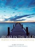 Awake in the Wild : Mindfulness in Nature As a Path of Self-discovery (06 Edition)