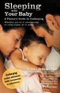 Sleeping with Your Baby A Parents Guide to Cosleeping