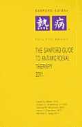 Sanford Guide to Antimicrobial Therapy 2011