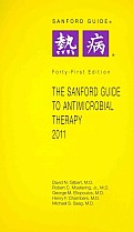 Sanford Guide To Antimicrobial Therapy 2011 (41ST 11 - Old Edition)