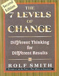 7 Levels Of Change Different Thinking